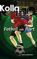 Omslagsbild till Kolla in - fotboll och flört.