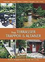 Omslagsbild till Bygg terrasser, trappor & altaner.
