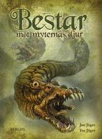 """Omslagsbild till boken """"Bestar - möt myternas djur""""."""