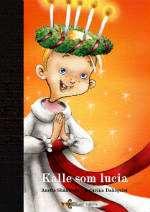 Omslagsbild till Kalle som lucia.