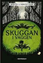 Omslagsbild till Skuggan i väggen.