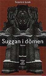 Omslagsbild till Suggan i dômen.