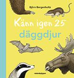 """Omslagsbild till boken """"Känn igen 25 däggdjur""""."""