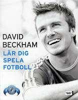 Omslagsbild till David Beckham lär dig spela fotboll.