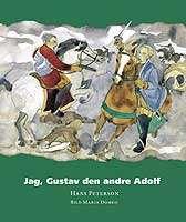 Omslagsbild till Jag, Gustav den andre Adolf.