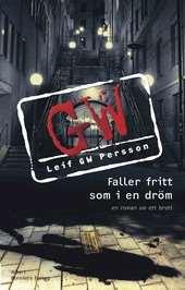 Omslag till boken Faller fritt som i en dröm av Leif GW Persson.