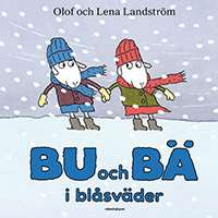 """Omslagsbild till boken """"Bu och Bä i blåsväder""""."""