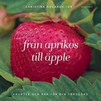 Omslagsbild till Från aprikos till äpple.
