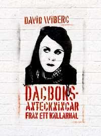 Omslagsbild till Dagboksanteckningar från ett källarhål.