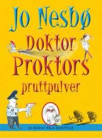 Omslagsbild till Doktor Proktors pruttpulver.