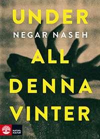 """Omslagsbild till boken """"Under all denna vinter""""."""