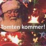 Jultomte med texten tomten kommer!