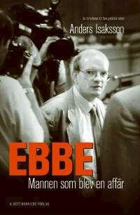Omslagsbild till Ebbe mannen som blev en affär