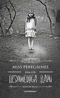 Omslagsbild till Miss Peregrines hem för besynnerliga barn.