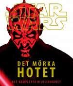 Omslagsbild till Star wars det mörka hotet - det kompletta bildlexikonet.